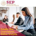 Licenciatura en linea gratuita, de la SEP